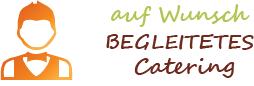 Begleitetes Catering Simmern Hunsrück